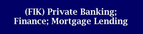 Fik Private Banking Finance Mortgage Lending